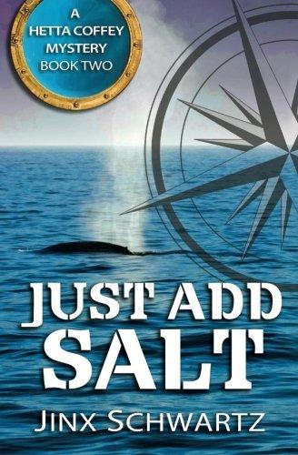 Just Add Salt (Hetta Coffey Series) (Volume 2) -  Jinx Schwartz, Paperback
