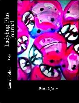 Ladybug Plus Journal (Beautiful World, Soli Deo Gloria ...