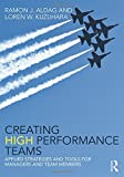 Creating High Performance Teams 1st Edition