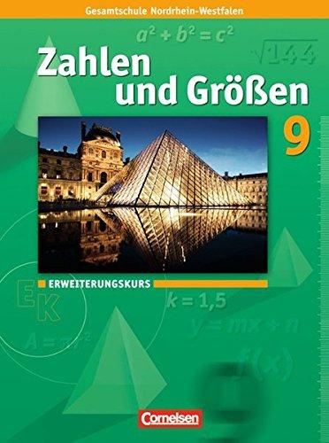 Zahlen und Größen 9. Schuljahr. Schülerbuch. Erweiterungskurs: Kernlehrpläne Gesamtschule Nordrhein-Westfalen (Größe Guides Uk)