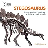 Stegosaurus: An Extraordinary Specimen and the Secrets It Reveals