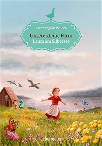 Unsere kleine Farm - Laura am Silbersee