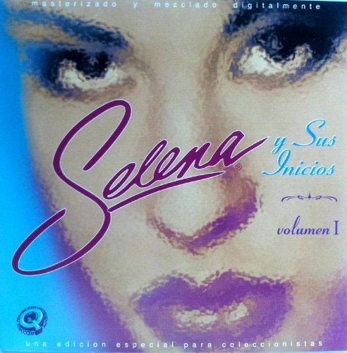 Selena y Sus Inicios (The Early Years) Volume 1 [Audio CD]