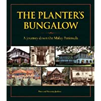 Planter's Bungalow: A Journey Down the Malay Peninsula