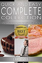 Quick and Easy Complete Collection (Quick and Easy Recipes Book 4)