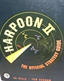 img - for Harpoon II: The Official Strategy Guide (Secrets of the Games) book / textbook / text book