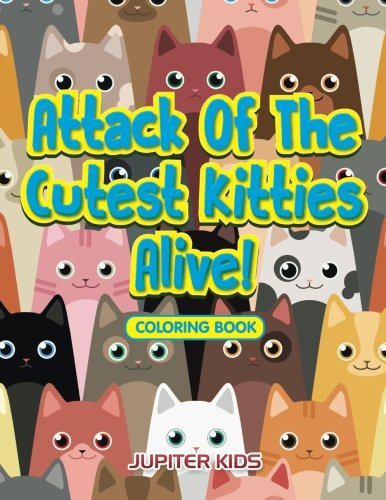 Attack Cutest Kitties Alive Coloring