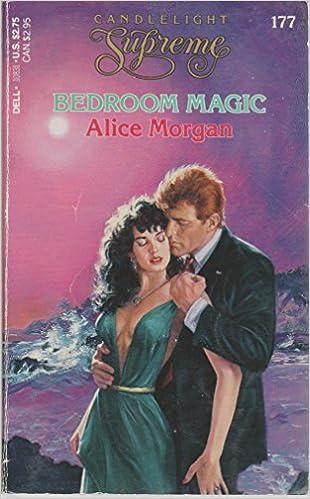 Bedroom Magic (Candlelight Supreme): Alice Morgan