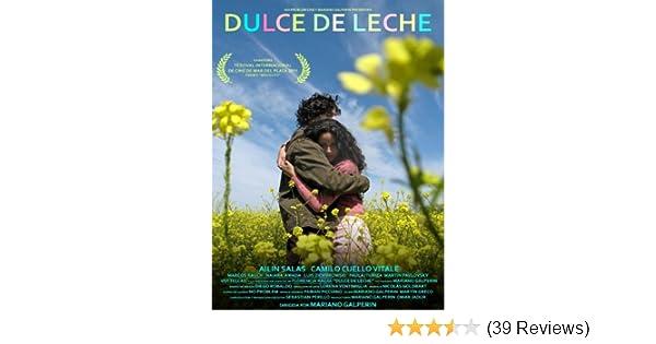 Amazon.com: Dulce de Leche (English Subtitled): Camilo Cuello Vitale, Ailín Salas, Luis Ziembrowski, Florencia Raggi