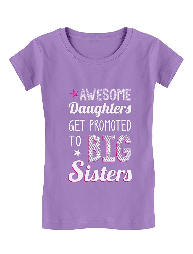 Awesome Daughters Get Promoted to Big Sister Toddler//Kids Girls Fitted T-Shirt