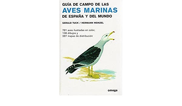 GUIA CAMPO AVES MARINAS ESPAÑA Y DEL MUNDO GUIAS DEL NATURALISTA ...