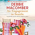 An Engagement in Seattle: Groom Wanted/Bride Wanted Audiobook by Debbie Macomber Narrated by Lisa Larsen