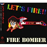 マクロス7 Let's Fire!!!/Fire Bomber