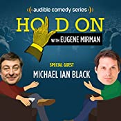 Ep. 16: Michael Ian Black Goes to Amsterdam (Hold On with Eugene Mirman) | Eugene Mirman, Michael Ian Black