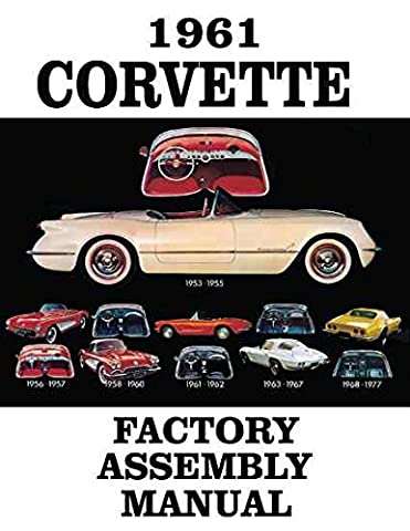 1961 CORVETTE FACTORY ASSEMBLY INSTRUCTION MANUAL - GUIDE - ALL MODELS Convertible, Hardtop 61 - Top Fuel Exhaust