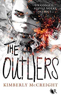 The outliers, tome 1 : Les Anomalies par Kimberly McCreight