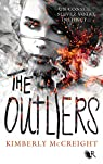 The outliers, tome 1 : Les Anomalies par McCreight
