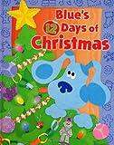 Blue's 12 Days of Christmas, Catherine Lukas, 0689849710