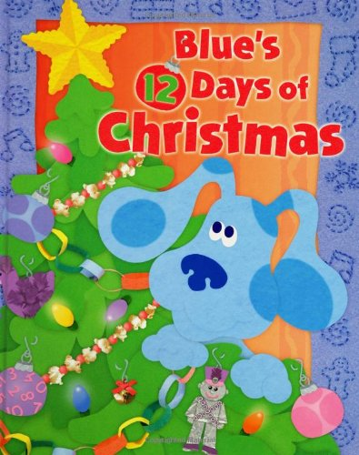 Blue S 12 Days Of Christmas Blue S Clues Catherine Lukas Karen