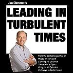 Jim Clemmer's Leading in Turbulent Times | Jim Clemmer
