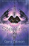 Stealing Light, Gary Gibson, 1405091894