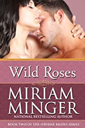 Wild Roses: An Irish Medieval Romance (The O'Byrne Brides Series Book 2)