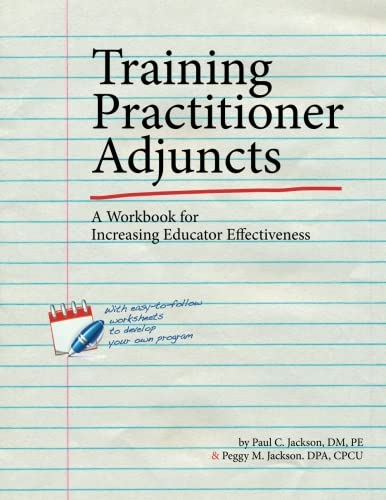 Training Practitioner Adjuncts: A Workbook for Increasing Educator Effectiveness