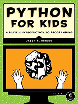 Python for Kids: A Playful Introduction To Programming by [Briggs, Jason]