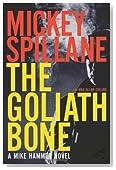 The Goliath Bone (Mike Hammer Novels)
