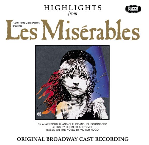 Les Miserables Do You Hear The People Sing - Do You Hear The People Sing? (New York/Original Broadway Cast Version/1987)