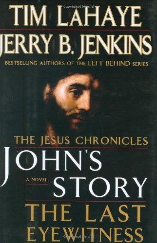 John's Story: The Last Eyewitness (SIGNED)