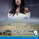 Girl of Shadows | Deborah Challinor
