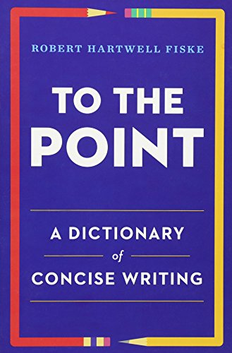 (To the Point: A Dictionary of Concise Writing)