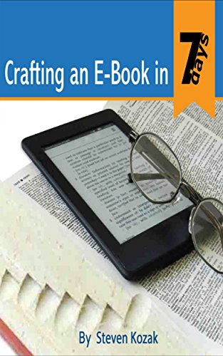 crafting-an-e-book-in-7-days-a-step-by-step-guide-to-create-edit-design-and-promote-an-e-book-online