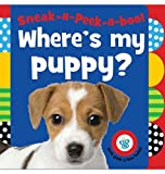 Sneak-a-Peek-a-boo! Where's My Puppy?, Sarah Creese, 1848796250