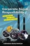 Corporate Social Responsibility, Subhabrata Bobby Banerjee, 1848444540