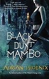 Black Dust Mambo, Adrian Phoenix, 1501101943
