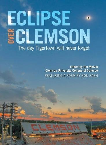 Eclipse Over Clemson: The Day Tigertown Will Never Forget