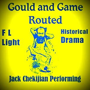 Gould and Game Routed Audiobook