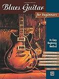 Blues Guitar for Beginners: An Easy Beginning Method