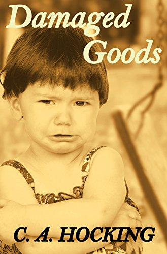 Damaged Goods by [HOCKING, C. A.]