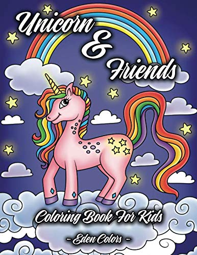 Unicorn & Friends - Coloring Book For Kids: Girls & Boys aged 4-8. Discover Cute Animals, Adorable Princesses And Fantasy Landscapes.