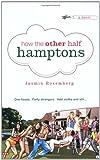 How the Other Half Hamptons, Jasmin Rosemberg, 0446194158