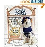 Woolly Woofers: Over 20 Knitwear Desi...