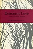 img - for Romantic Love, a Philosophical Inquiry book / textbook / text book