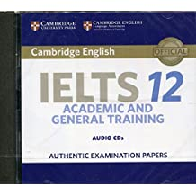 Cambridge IELTS 12 Audio CDs (2): Authentic Examination Papers