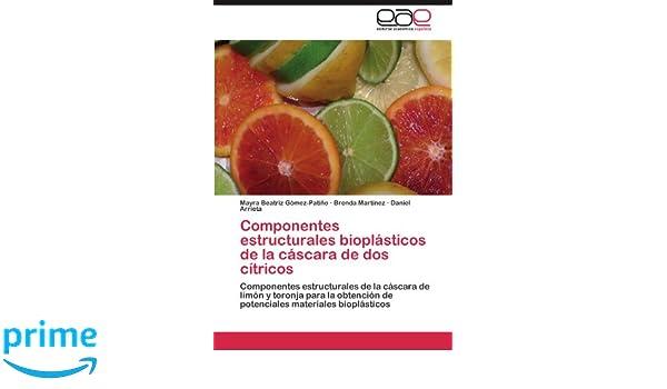 Componentes estructurales bioplásticos de la cáscara de dos ...