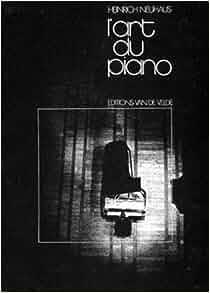HEINRICH THE PIANO PDF ART OF PLAYING NEUHAUS