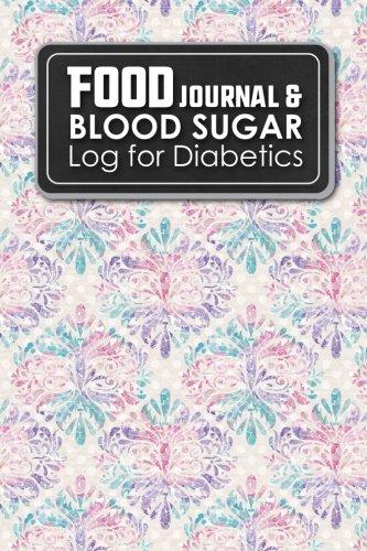 Food Journal & Blood Sugar Log for Diabetics: Diabetic Food Diary, Blood Sugar Logbook, Diabetic Glucose Log Book, Hydrangea Flower Cover (Volume 45)
