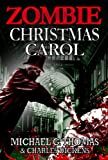 img - for A Zombie Christmas Carol book / textbook / text book